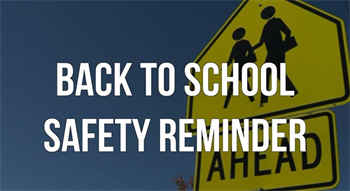 Back to School Safety Reminder
